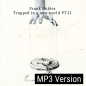 Preview: Trapped in a new world PT. 2 - MP3 Version